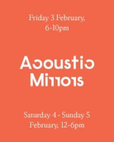 Acoustic Mirrors LIVE BROADCAST