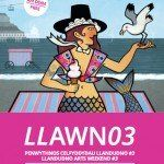 LLAWN03 Llandudno Arts Weekend #3 [art management, institutional leadership]