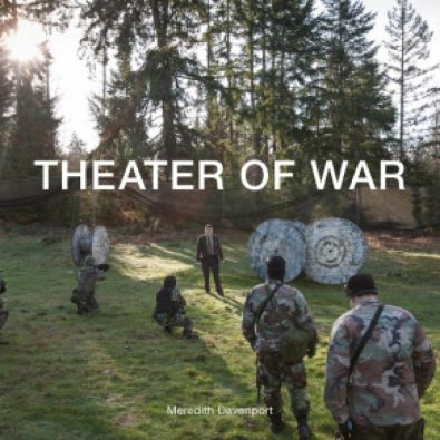 Theater of War [Critical Photography series, Intellect Books]